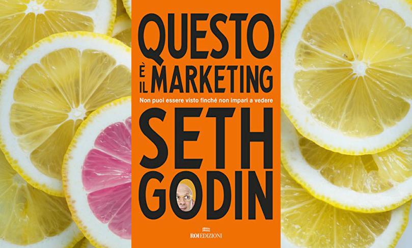 Recensione libro di Seth Godin 'Questo è il marketing'