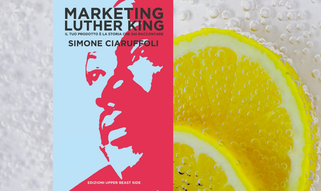 Libro consigliato 'Marketing Luther King' di Simone Ciaruffoli - www.sevenpix-blog.eu