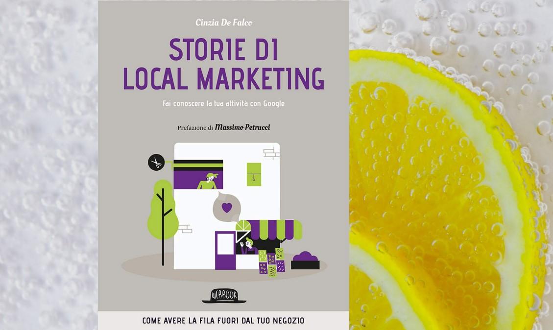 Libro consigliato: 'Storie di Local Marketing' di Cinzia De Falco