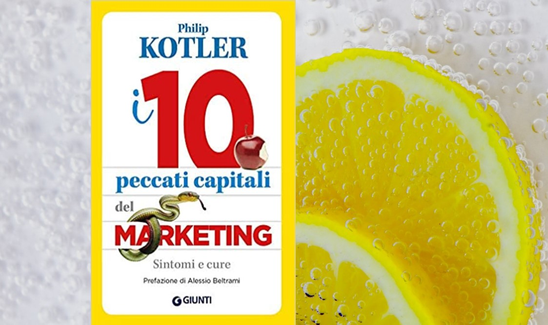 libro kotler i 10 peccati capitali del marketing
