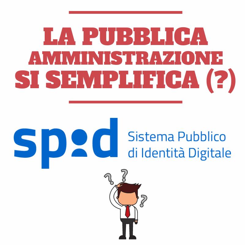 SPID: sistema unico di identità digitale