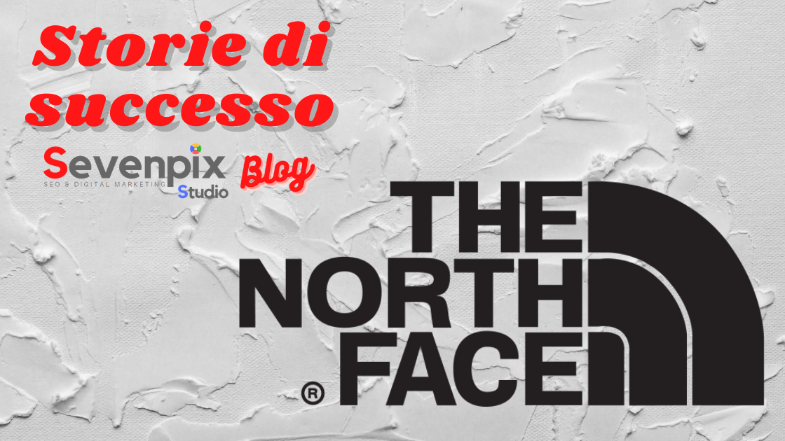 Storie di successo online: The North Face