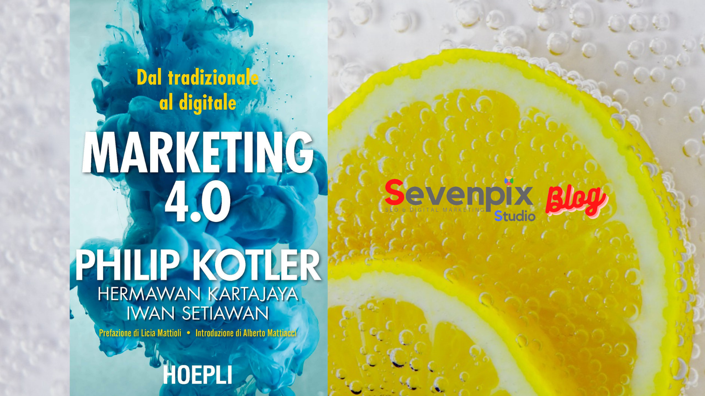 Libro consigliato: 'Marketing 4.0. Dal tradizionale al digitale' di Philip Kotler
